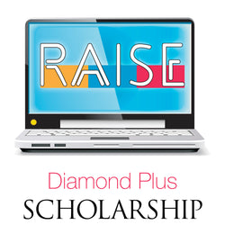 RAISE Scholarship - Diamond Plus Membership
