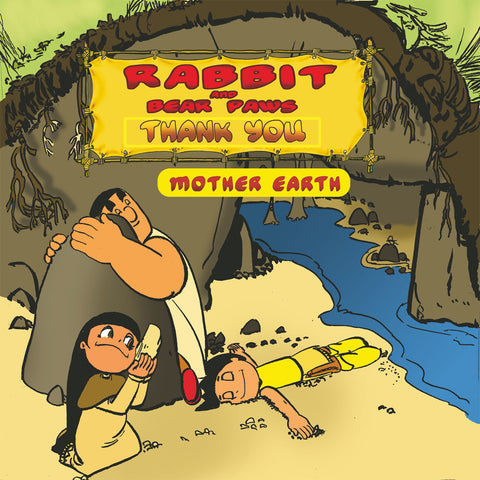 Rabbit and Bear Paws: Thank you – Mother Earth level 6