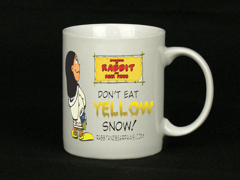 Mugs: Don`t eat yellow snow