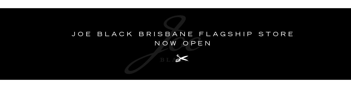 Joe Black Brisbane Flagship Store Opening Soon