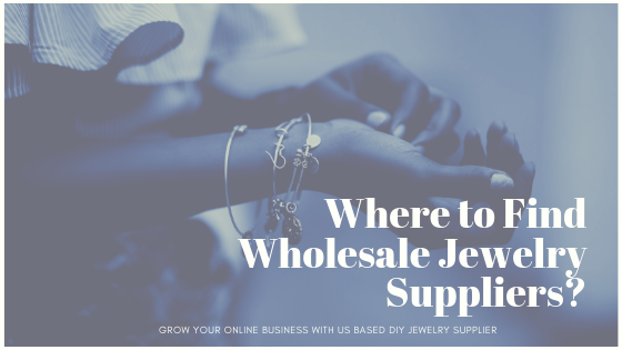 Where to Buy Wholesale Jewelry to Sell Retail