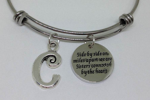 Side by Side or Miles Apart We are sisters connected by the heart Bracelet Silver, Sister Bangle, Personalized bracelet