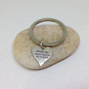 Always my Sister forever My Friend KeyChain, Sister gifts