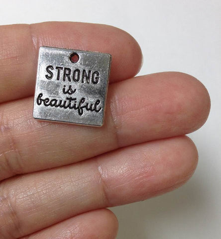10pcs Strong is Beautiful Charms