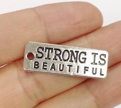 15 Strong is Beautiful Charms