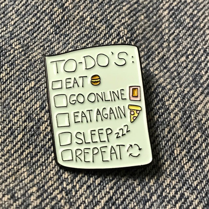 Funny Humor To Do List  Enamel Pin