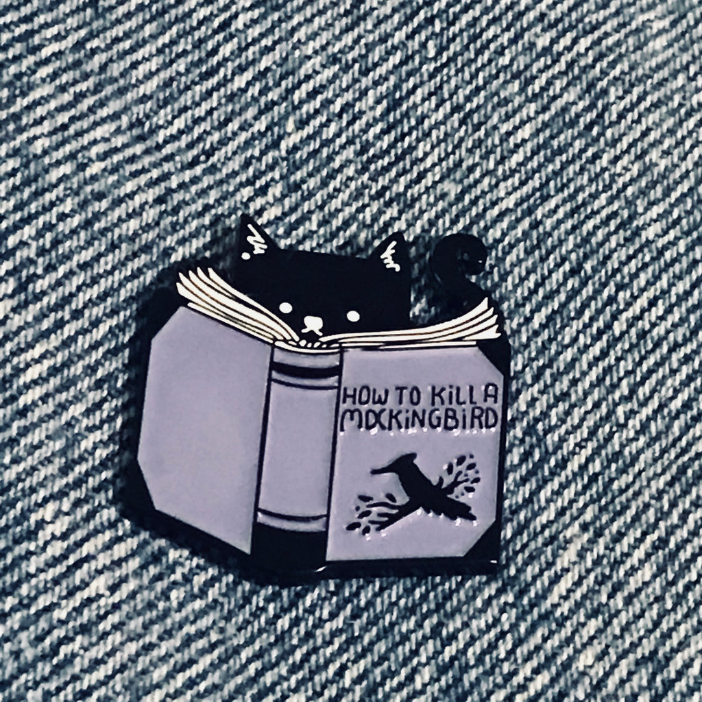 How to kill a mocking bird cat funny enamel pin