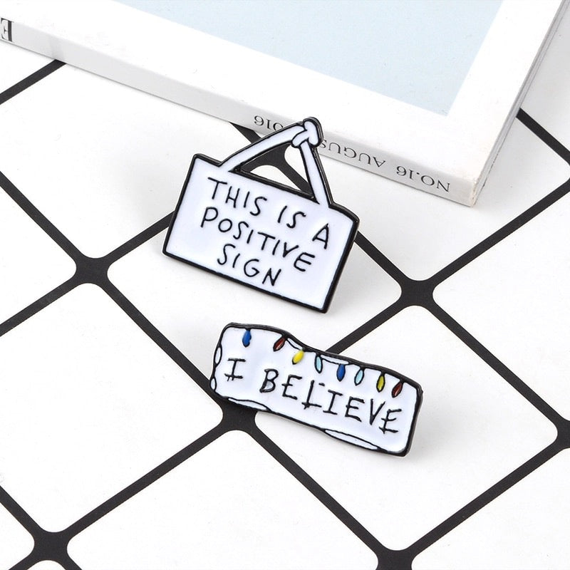 This is A Positive Sign Enamel Pin Wholesale