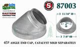 "87003 Eastern Universal Tube Catalytic Converter 45º Angle End Cap 2"" Pipe - Bear River Converters"