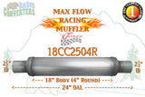 "18CC2504R Jones JXS0426 Max Flow Racing Muffler 18"" Round Body 2 1/2"" 2.5"" Pipe Center/Center 24"" OAL - Bear River Converters"