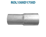"ROL150ID175ID 548548 1 1/2"" ID to 1 3/4"" ID Universal Exhaust Pipe to Pipe Adapter Reducer"