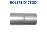 "ROL175ID175OD 548515 1 3/4"" ID to 1 3/4"" OD Universal Exhaust Pipe to Component Coupling Connector"