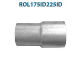 "ROL175ID225ID 548543 1 3/4"" ID to 2 1/4"" ID Universal Exhaust Pipe to Pipe Adapter Reducer"