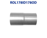 "ROL178ID178OD 548538 1 7/8"" ID to 1 7/8"" OD Universal Exhaust Pipe to Component Coupling Connector"