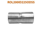 "ROL200ID225ODSS 648222 2"" ID to 2 1/4"" OD Stainless Steel Exhaust Pipe to Component Adapter Reducer"