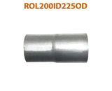 "ROL200ID225OD 548523 2"" ID to 2 1/4"" OD Universal Exhaust Pipe to Component Adapter Reducer"