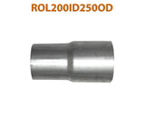 "ROL200ID250OD 617566 2"" ID to 2 1/2"" OD Universal Exhaust Pipe to Component Adapter Reducer"