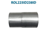 "ROL225ID238ID 548549 2 1/4"" ID to 2 3/8"" ID Universal Exhaust Pipe to Pipe Adapter Reducer"