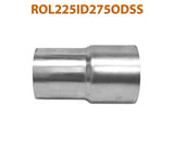 "ROL225ID275ODSS 648219 2 1/4"" ID to 2 3/4"" OD Stainless Steel Exhaust Pipe to Component Adapter Reducer"