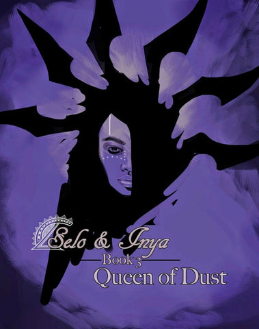 Selo & Inya: Queen of Dust