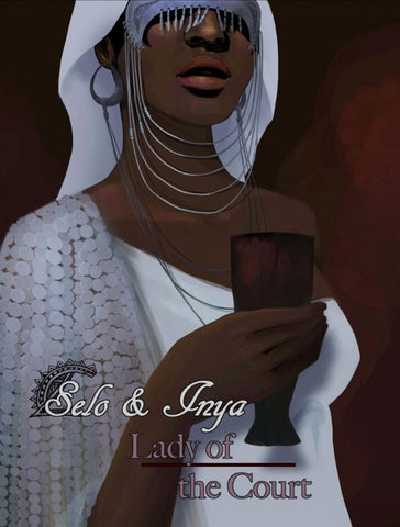 Selo & Inya: Lady of the Court