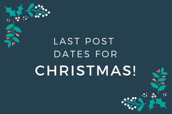 Latest Recommended Posting Dates for Christmas