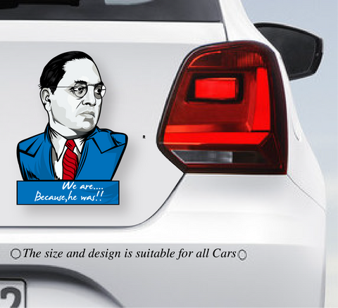"Dr Ambedkar-""We are because ,he was"" Multi Colour Car decal"