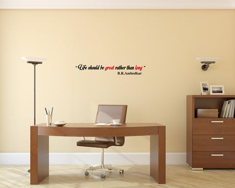 Dr Babasaheb Ambedkar Quote I LIFE SHOULD BE GREAT 2.0 I ,Dr Babasaheb Ambedkar Quote I LIFE SHOULD BE GREAT 2.0 I  Sticker,Dr Babasaheb Ambedkar Quote I LIFE SHOULD BE GREAT 2.0 I  Wall Sticker,Dr Babasaheb Ambedkar Quote I LIFE SHOULD BE GREAT 2.0 I  Wall Decal,Dr Babasaheb Ambedkar Quote I LIFE SHOULD BE GREAT 2.0 I  Decal