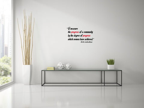 Dr Babasaheb Ambedkar Quote I I MEASURE I ,Dr Babasaheb Ambedkar Quote I I MEASURE I  Sticker,Dr Babasaheb Ambedkar Quote I I MEASURE I  Wall Sticker,Dr Babasaheb Ambedkar Quote I I MEASURE I  Wall Decal,Dr Babasaheb Ambedkar Quote I I MEASURE I  Decal