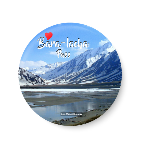 Bara - Lacha Pass I  Leh - Manali Highway , Leh Fridge Magnet