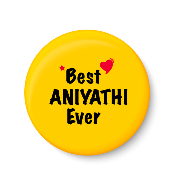 BesT ANIYATHI Ever I Raksha Bandhan Gifts Fridge Magnet
