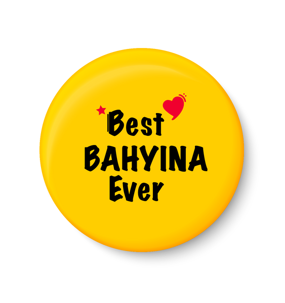 Best BAHYINA Ever I Raksha Bandhan Gifts Fridge Magnet