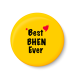 Best BHEN Ever I Raksha Bandhan Gifts Fridge Magnet