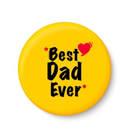 Best DAD Ever I Best DAD I Fathers Day Gift I My DAD I Fridge Magnet