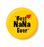 Best NANA Ever I Best DAD I Fathers Day Gift I My DAD I Fridge Magnet
