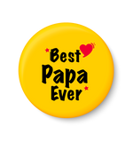 Best PAPA Ever I Best DAD I Fathers Day Gift I My DAD I Fridge Magnet