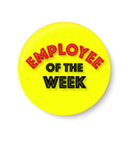Employee of the Week , Office Pin Badge