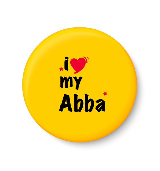 I love my ABBA I Fathers Day Gift I My DAD I Fridge Magnet