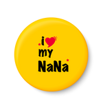 I love my NANA I Fathers Day Gift I My DAD I Fridge Magnet