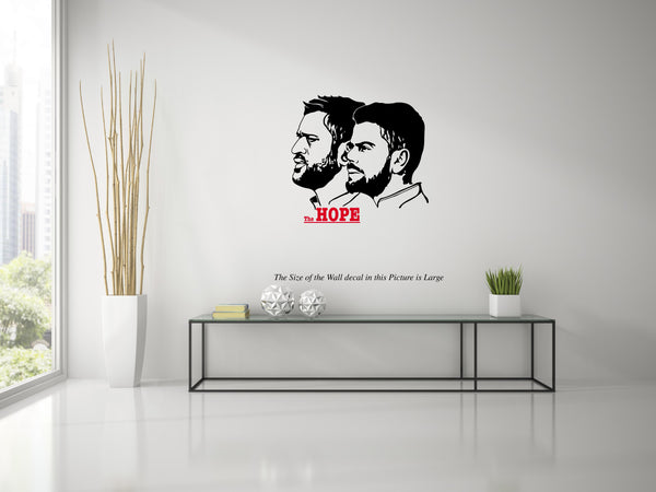 The Hope MS Dhoni Virat Kholi ,The Hope MS Dhoni Virat Kholi  Sticker,The Hope MS Dhoni Virat Kholi  Wall Sticker,The Hope MS Dhoni Virat Kholi  Wall Decal,The Hope MS Dhoni Virat Kholi  Decal