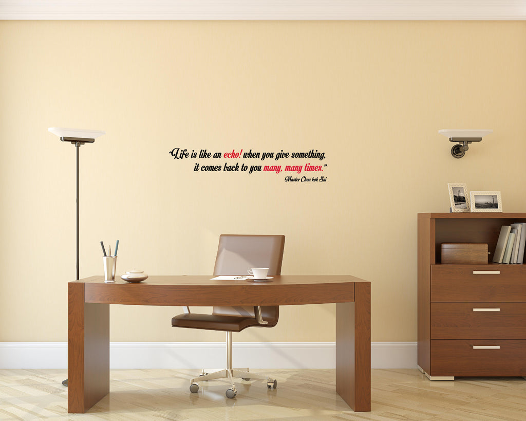 Life Is An Echo Quote Life Is Like An Echo I Master Choa Kok Sui Quote Wall Decal