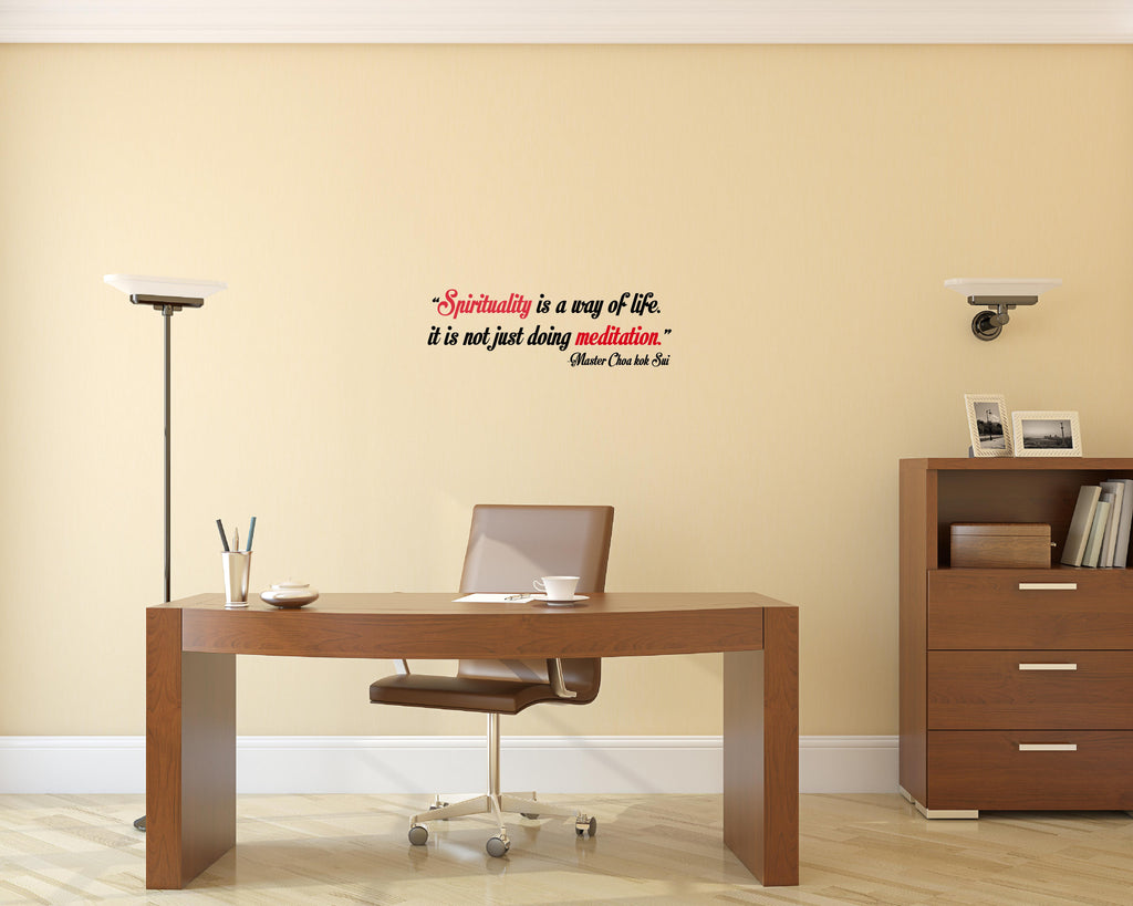 Sprituality Is A Way Of Life I Master Choa Kok Sui Quote Wall Decal