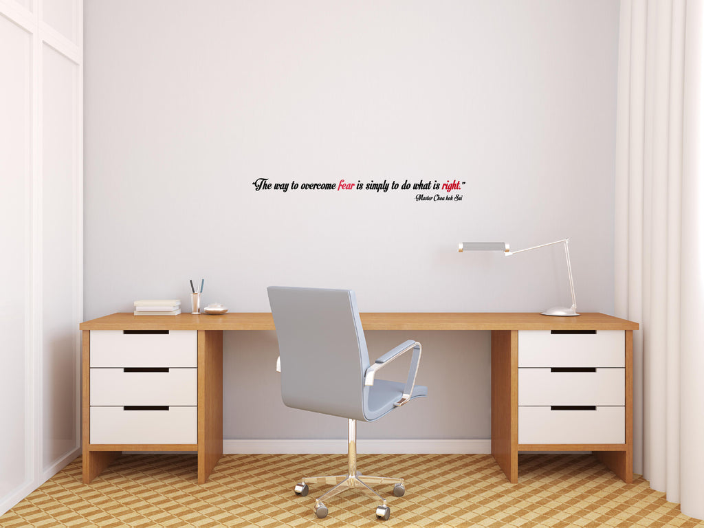 The Way To Overcome Fear I Master Choa Kok Sui Quote Wall Decal