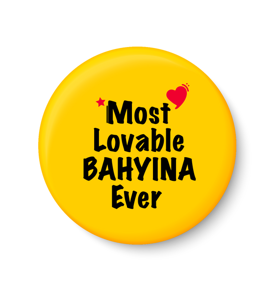 Most Lovable BAHYINA Ever I Raksha Bandhan Gifts Fridge Magnet