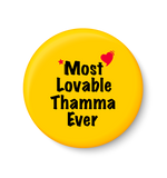 Most Lovable Thamma Ever I Raksha Bandhan Gifts Fridge Magnet