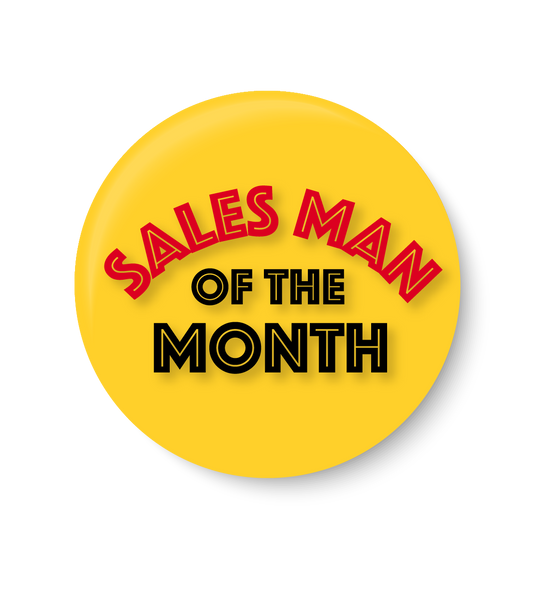 Sales Man of the Month, Office Pin Badge