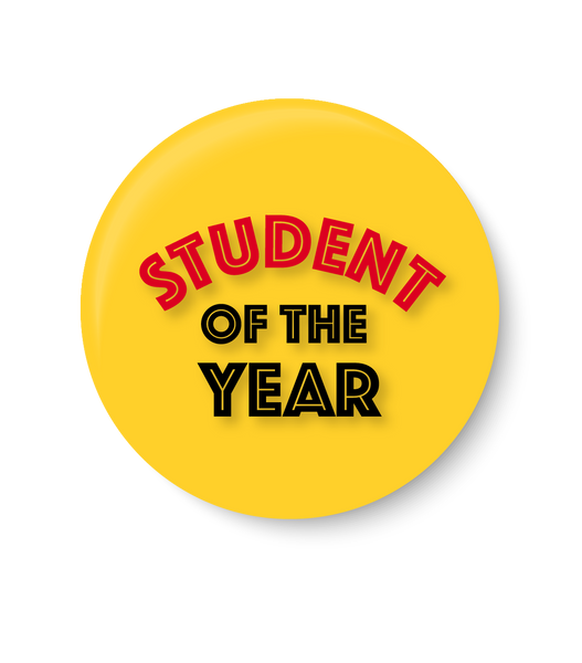 Student of the Year , Pin Badge