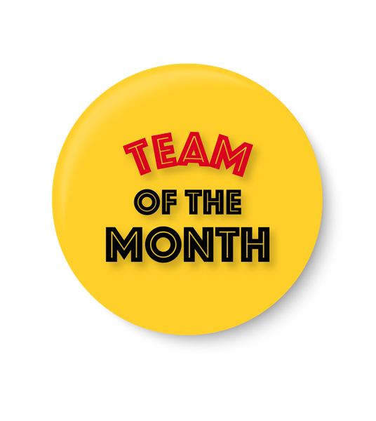 Team of the Month ,Office Pin Badge