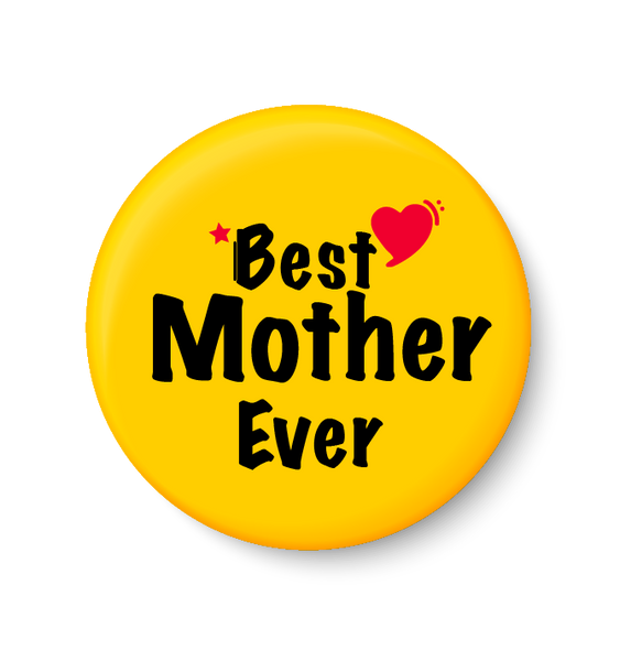 Best MOTHER  Ever I Mothers Day Gift Fridge Magnet