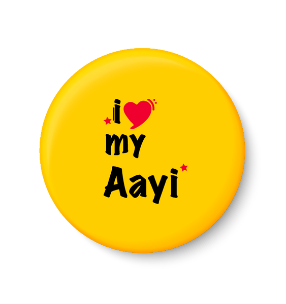 I Love My AAYI I Mothers Day Gift Fridge Magnet